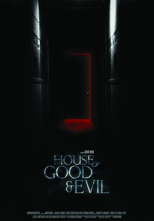 Дом добра и зла / House of Good and Evil