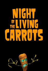 Ночь живых морковок / Night of the Living Carrots